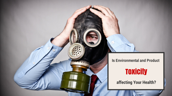 Environmental and Product Toxicity affecting Your Health?