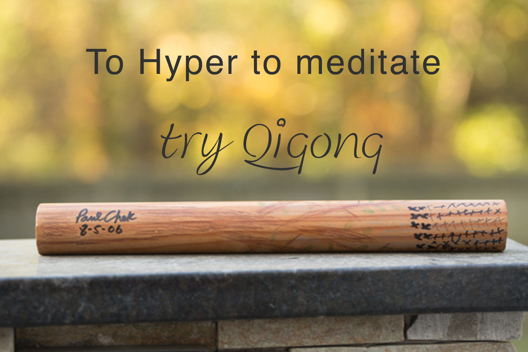 qigong stick for meditation
